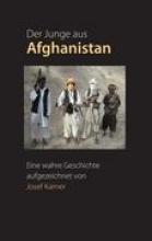 Karner, Josef Der Junge aus Afghanistan