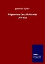 Scherr, Johannes Allgemeine Geschichte der Literatur