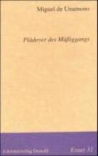 Unamuno, Miguel de Pldoyer des Miggangs