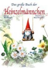 Huygen, Will Das große Buch der Heinzelmännchen