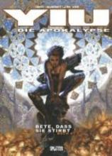 Téhy Yiu - Die Apokalypse 04. Bete, dass es stirbst