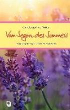 Spilling-Nöker, Christa Vom Segen des Sommers