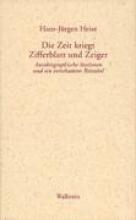 Heise, Hans-Jürgen Die Zeit kriegt Zifferblatt und Zeiger