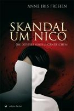 Fresien, Anne Iris Skandal um Nico