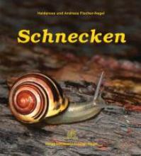 Fischer-Nagel, Heiderose Schnecken