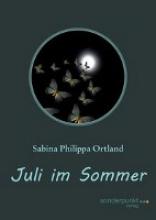 Ortland, Sabina Philippa Juli im Sommer