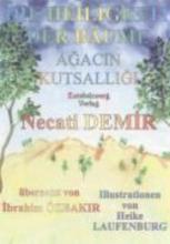 Demir, Necati Die Heiligkeit der Bäume Agacin Kutsalligi