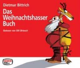 Bittrich, Dietmar Das Weihnachtshasser-Buch