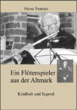 Pantzier, Heinz Ein Flötenspieler aus der Altmark