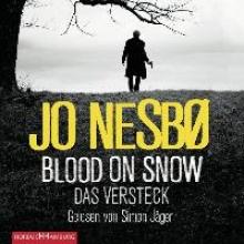 Nesbø, Jo Blood on Snow. Das Versteck