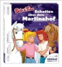Dittrich, Markus Bibi und Tina. Schatten über dem Martinshof