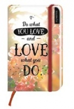 myNotes: Do What You Love and Love What You Do Notizbuch klein blanko