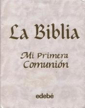 Edebe Biblia Mi Primera Comunion, La