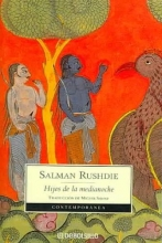Rushdie, Salman Hijos de la Medianoche (Midnight?s Children)