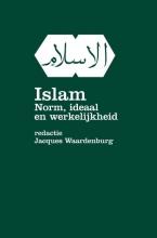 Jacques Waardenburg , Islam, norm ideaal en werkelijkheid