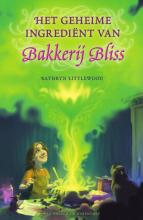 Kathryn Littlewood , Het geheime ingrediënt van Bakkerij Bliss
