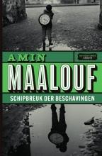Amin Maalouf , Schipbreuk der beschavingen