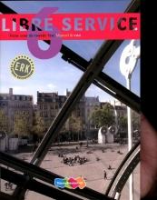 Nardy  Frijters-Getkate, Patrick  Schuitema, Esther  Tiggelers Libre service 6 VWO Manuel