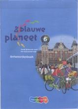 Annemarie van den Brink Roger Baltus, De Blauwe Planeet Groep 6 Antwoordenboek
