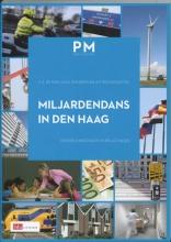 Flip de Kam, J.H.M.  Donders, A.P.  Ros Miljardendans in Den Haag