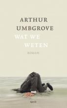 Arthur  Umbgrove Wat we weten