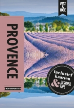 Wat & Hoe Hoogtepunten , Provence & de Cote d`Azur
