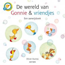 Olivier Dunrea , De wereld van Gonnie & vriendjes