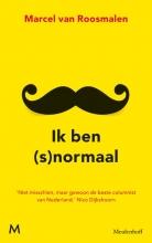 Marcel van Roosmalen Ik ben (s)normaal