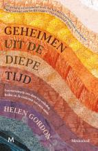 Helen Gordon , Geheimen uit de diepe tijd