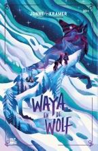 Jonne Kramer , Waya en de wolf