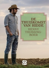 Henny  Thijsing-Boer De thuiskomst van Hidde - grote letter uitgave