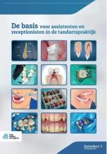 J.T.G. van Overbeek S.A. El Boushy, De basis voor assistenten en receptionisten in de tandartspraktijk