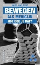 John van Heel , Bewegen als medicijn