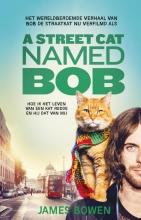 James  Bowen A street cat named Bob - filmeditie van Bob de straatkat