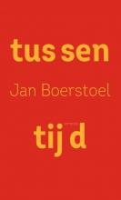 Jan Boerstoel , Tussentijd