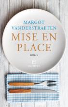 Margot  Vanderstraeten Mise en place
