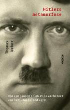 Thomas Weber , Hitlers metamorfose