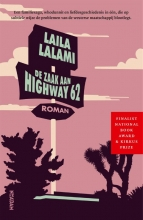 Laila Lalami , De zaak aan Highway 62