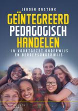 Jeroen Onstenk , Geïntegreerd pedagogisch handelen