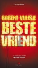 Robert  Vuijsje , Beste vriend