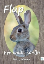 Harry  Wonink Flup, het wilde konijn