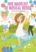 Elisa van Spronsen , Hoe Madelief de musical redde