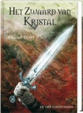 Gerard Delft , Het zwaard van kristal