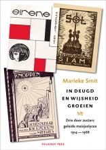 Marieke  Smit In deugd en wijsheid groeien
