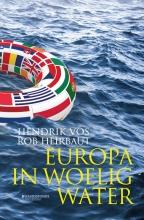Hendrik  Vos, Rob  Heirbaut Europa in woelig water