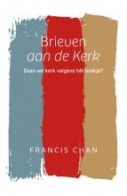 Francis Chan , Brieven aan de Kerk