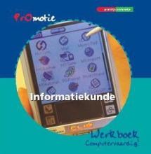 Henk van Lienen, Joke van Lienen PROMOTIE INF 4/5 WERKBOEK COMPUTERVAARDIG!