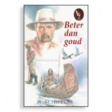 Willem  Schippers 2. Beter dan goud