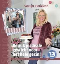 Sonja Bakker , Bereik je ideale gewicht voor het hele gezin! 3