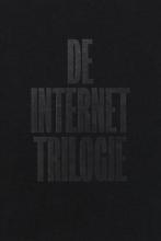 , De Internet Trilogie
